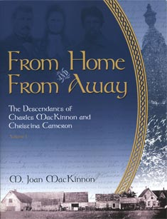 From Home and From Away: The Descendants of Charles MacKinnon and Christina Cameron